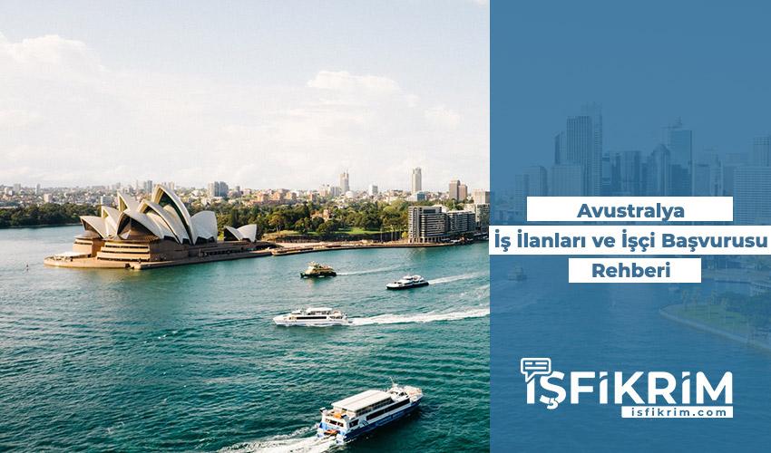 Avustralya İş İlanları ve Göçmen İşçi Alımı Başvurusu