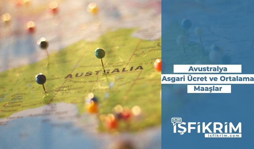 Avustralya Asgari Ücret Ve Ortalama Maaşlar