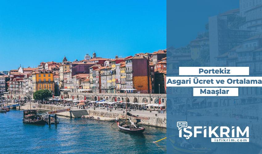 Portekiz Asgari Ücret Ve Ortalama Maaşlar